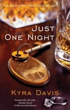 Just One Night ebook by Kyra Davis