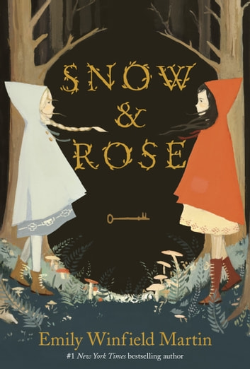 Snow & Rose ebook by Emily Winfield Martin