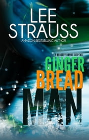 Gingerbread Man - A Marlow and Sage Mystery ebook by Lee Strauss