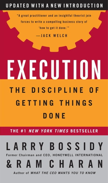 Execution - The Discipline of Getting Things Done ebook by Larry Bossidy,Ram Charan,Charles Burck