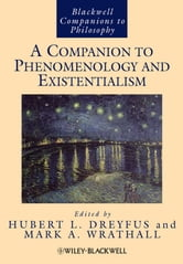 A Companion to Phenomenology and Existentialism ebook by
