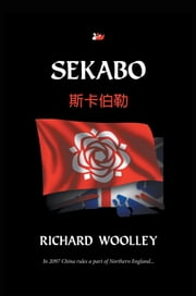 Sekabo ebook by Richard Woolley