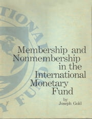 Membership & Nonmembership ebook by International Monetary Fund