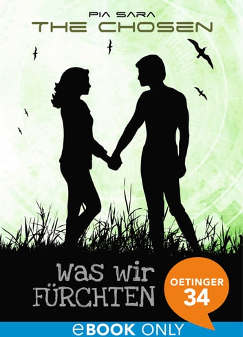 The Chosen. Was wir fürchten - Band 2 ebook by Pia Sara