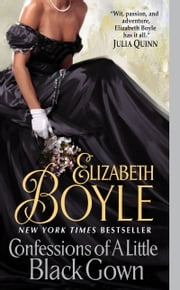 Confessions of a Little Black Gown ebook by Elizabeth Boyle