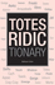 Totes Ridictionary ebook by Balthazar Cohen