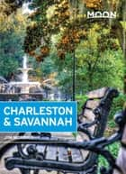 Moon Charleston & Savannah ebook by Jim Morekis