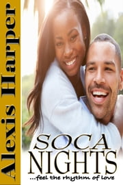 Soca Nights ebook by Lexy Harper