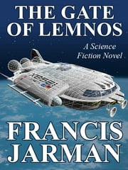 The Gate of Lemnos ebook by Francis Jarman
