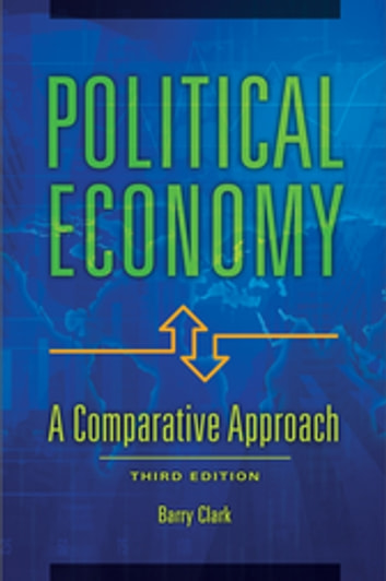 Political economy a comparative approach 3rd edition ebook by political economy a comparative approach 3rd edition a comparative approach ebook by barry fandeluxe Choice Image