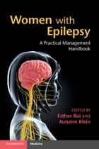 Women with Epilepsy ebook by Esther Bui,Autumn M. Klein