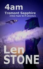 4am, Tremont Sapphire ebook by Len Stone