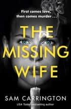 The Missing Wife ebook by