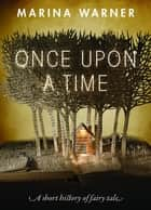 Once Upon a Time ebook by Marina Warner