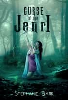 Curse of the Jenri ebook by Stephanie Barr