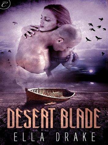 Desert Blade ebook by Ella Drake