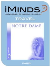 Notre Dame: Travel ebook by iMinds