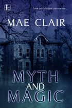 Myth and Magic ebook by