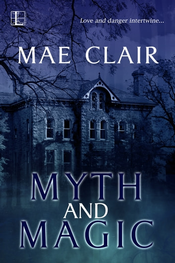 Myth and Magic ebook by Mae Clair