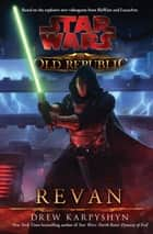 Revan ebook by Drew Karpyshyn