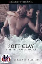 Soft Clay ebook by