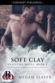Soft Clay ebook by Megan Slayer