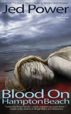 Blood on Hampton Beach ebook by Jed Power