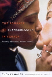 Romance of Transgression in Canada ebook by Thomas Waugh