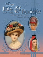 eBook Vintage Hats & Bonnets 1770-1970 Second Edition ebook by Langley, Susan