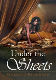 Under the Sheets ebook by Gweneth Ferdinand