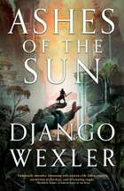 Ashes of the Sun ebook by Django Wexler