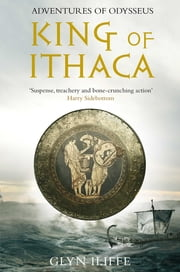 King of Ithaca ebook by Glyn Iliffe