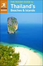 The Rough Guide to Thailand's Beaches and Islands ebook by Rough Guides