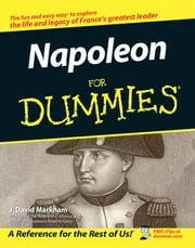 Napoleon For Dummies ebook by J. David Markham