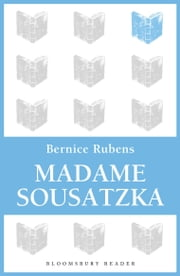 Madame Sousatzka ebook by Bernice Rubens