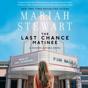 Last Chance Matinee audiobook by Mariah Stewart