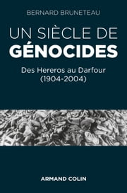 Un siècle de génocides ebook by Bernard Bruneteau