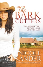 The Bark Cutters ebook by Nicole Alexander
