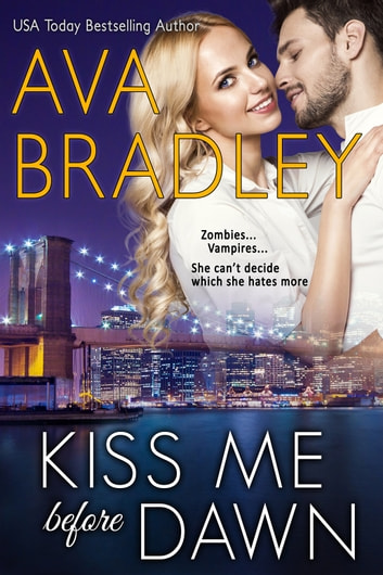 Kiss Me Before Dawn ebook by Ava Bradley