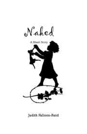 Naked ebook by judith falloon-reid