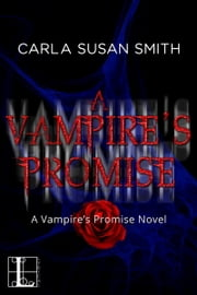 A Vampire's Promise ebook by Carla Susan Smith
