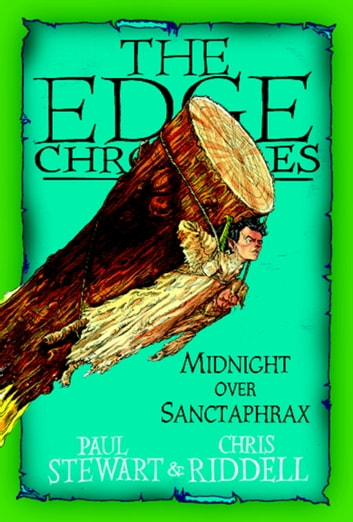 Edge Chronicles: Midnight Over Sanctaphrax ebook by Paul Stewart,Chris Riddell