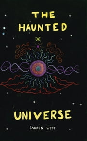 The Haunted Universe ebook by Lauren West