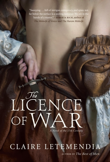The Licence of War eBook by Claire Letemendia