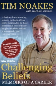 Challenging Beliefs - Memoirs of a Career ebook by Tim Noakes