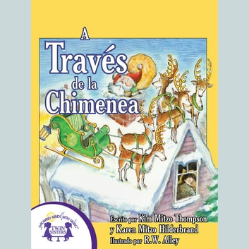 A Través de la Chimenea audiobook by Karen Mitzo Hilderbrand,Kim,Mitzo Thompson