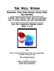 The Well Within: Self-Hypnosis for Conquering Insomnia ebook by Kristina Woodall