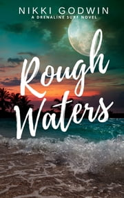 Rough Waters ebook by Nikki Godwin