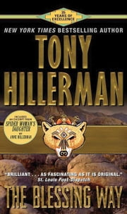 The Blessing Way ebook by Tony Hillerman