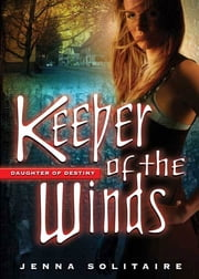 Keeper of the Winds ebook by Jenna Solitaire